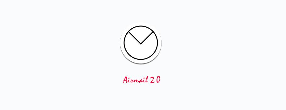 Airmail 2:OS X 第三方邮件应用的绝唱