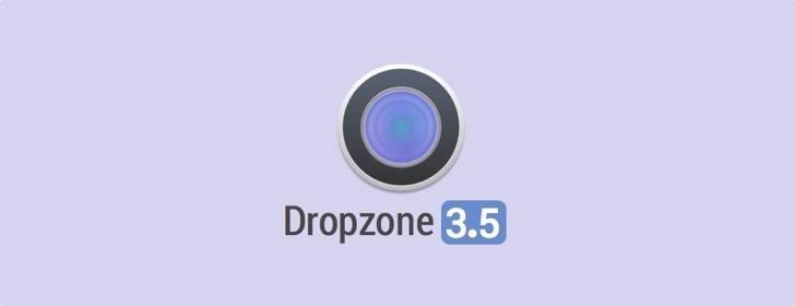 Dropzone 3.5:更加完美的快速启动工具